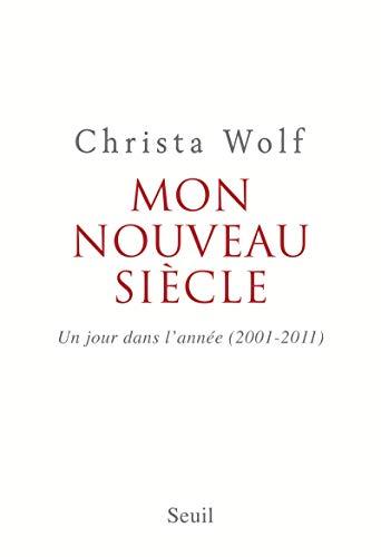 Mon nouveau siècle: Wolf, Christa