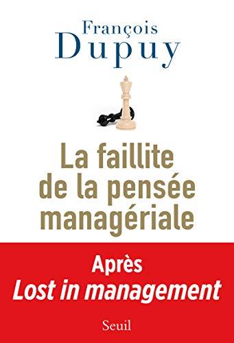 9782021136500: Lost in management / La faillite de la pensée managériale