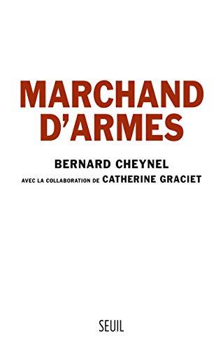 Marchand d'armes: Cheynel, Bernard