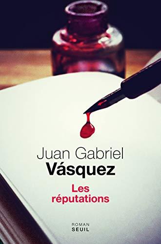 REPUTATIONS -LES-: VASQUEZ JUAN GABRIEL