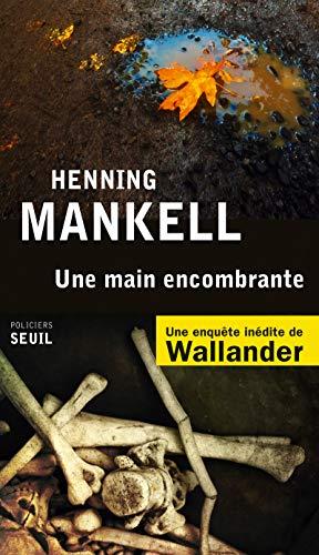 Une main encombrante. Mord im Herbst, französische Ausgabe: Henning Mankell