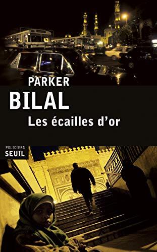 ECAILLES D OR -LES-: BILAL PARKER