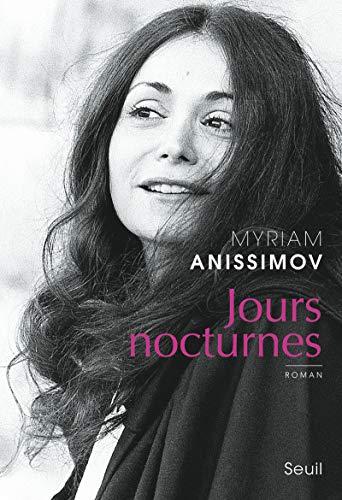 Jours nocturnes: Anissimov, Myriam