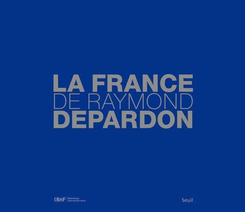 9782021143775: La France de Raymond Depardon