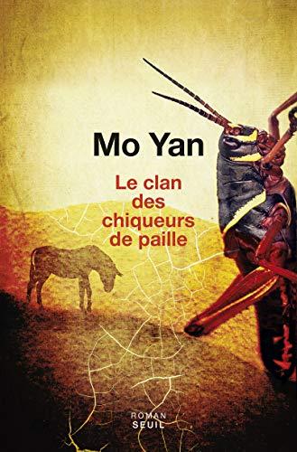 Clan des chiqueurs de paille (Le): Yan, Mo