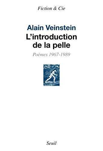 Introduction de la pelle (L'): Veinstein, Alain