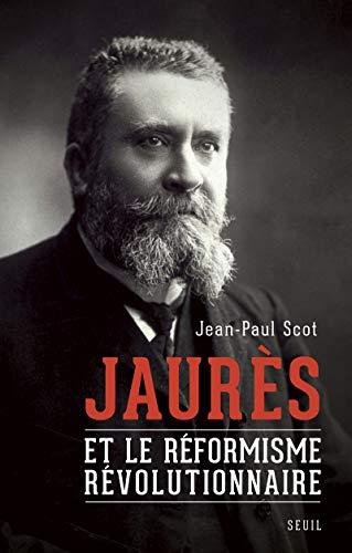 9782021155099: Jaurès et le réformisme révolutionnaire