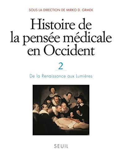 Histoire de la pensée médicale en Occident t.2: Grmek Mirko D