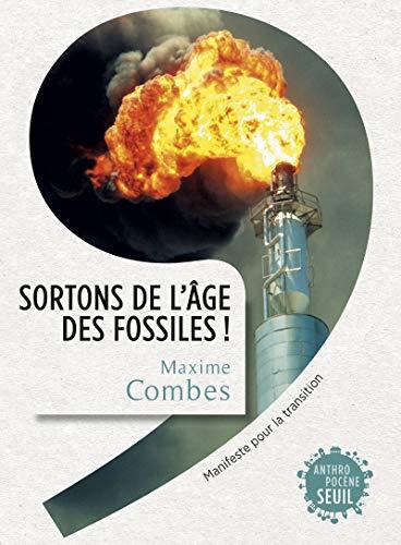 SORTONS DE L AGE DES FOSSILES: COMBES MAXIME
