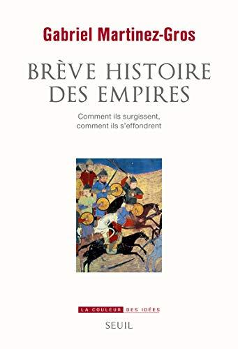 Breve histoire des empires: Seuil