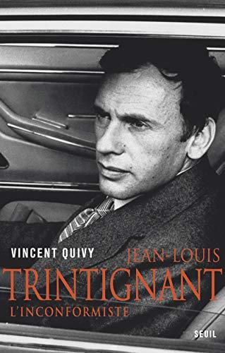 Jean-Louis Trintignant: l'inconformiste: Quivy, Vincent