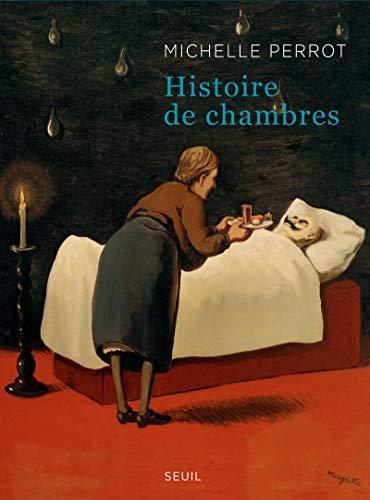 Histoire de chambres: Michelle Perrot