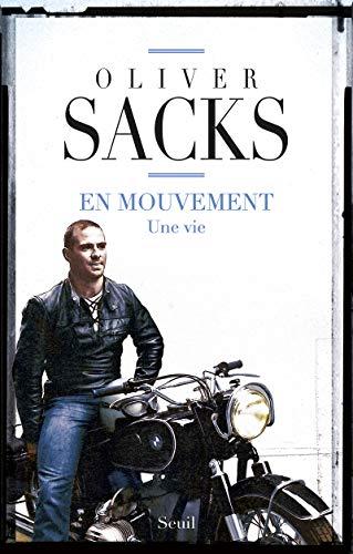En mouvement: Sacks, Oliver