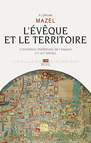 EVEQUE ET LE TERRITOIRE -L-: MAZEL FLORIAN