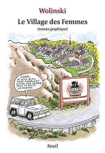Village des femmes (Le): Wolinski, Georges