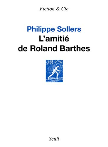 9782021188516: L'amitié de Roland Barthes