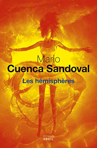 les hémisphères: Mario Cuenca Sandoval