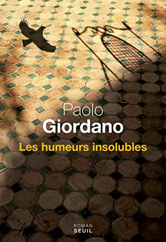 Humeurs insolubles (Les): Giordano, Paolo