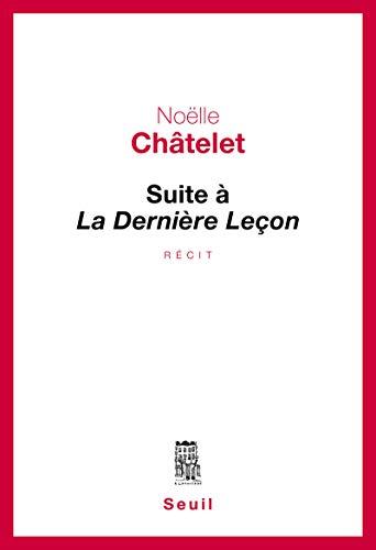 9782021223392: Suite à La Dernière Leçon (Cadre rouge)