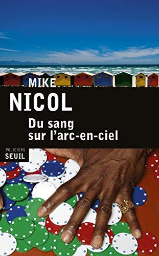 Du sang sur l'arc-en-ciel: Nicol, Mike