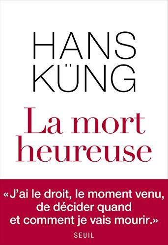 Mort heureuse (La): K�ng, Hans