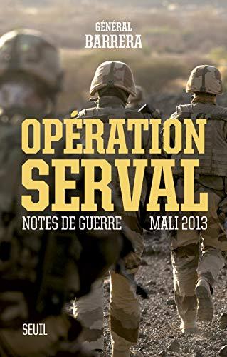 9782021241297: Op�ration Serval : Notes de guerre, Mali 2013