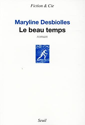 Beau temps (Le): Desbiolles, Maryline