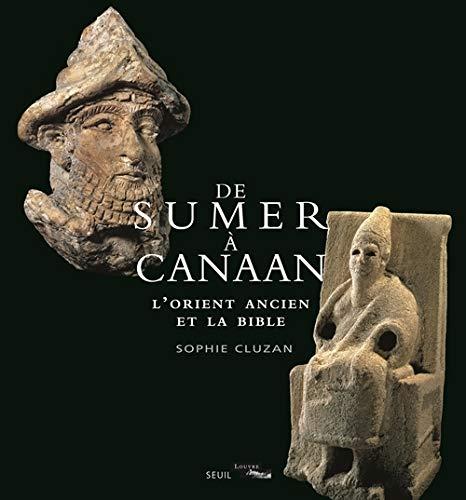 9782021241907: De Sumer à Canaan : l'Orient ancien et la Bible