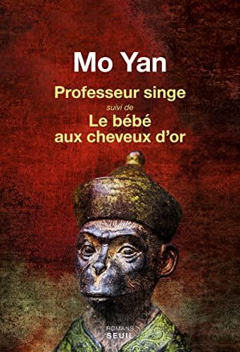 Professeur singe - Bébé aux cheveux d'or (Le): Yan, Mo