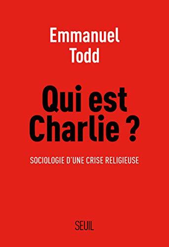 QUI EST CHARLIE SOCIOLOGIE CRISE: TODD EMMANUEL