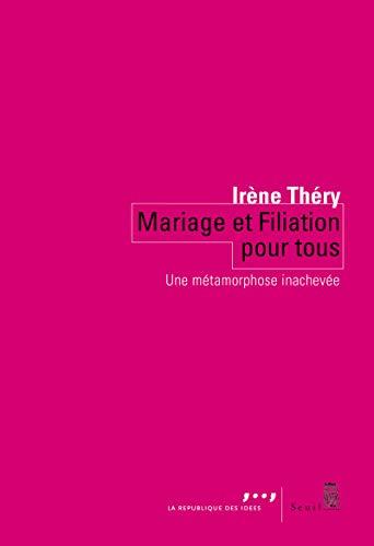 MARIAGE ET FILIATION POUR TOUS: THERY IRENE