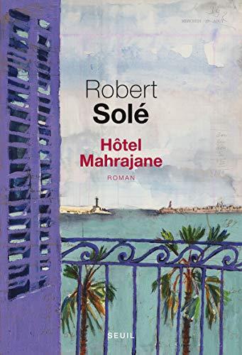 Hôtel Mahrajane: Sol�, Robert