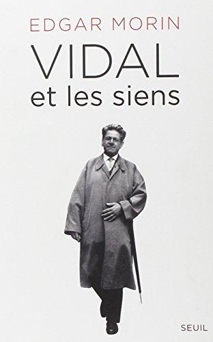 Vidal et les Siens: Morin Edgar
