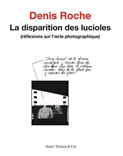 Disparition des lucioles (La): Roche, Denis