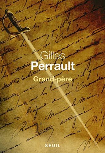 Grand-père: Perrault, Gilles