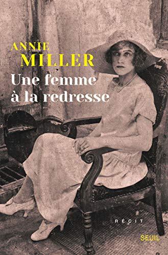 Une femme à la redresse: Miller, Annie