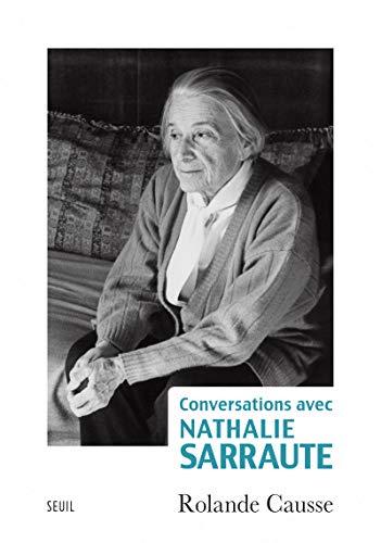 CONVERSATIONS AVEC NATHALIE SARRAUTE: CAUSSE ROLANDE