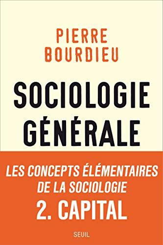 Sociologie générale, v. 02: Bourdieu, Pierre