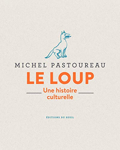 9782021403954: Le loup - Une histoire culturelle