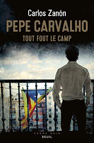 9782021440263: Pepe Carvalho - Tout fout le camp