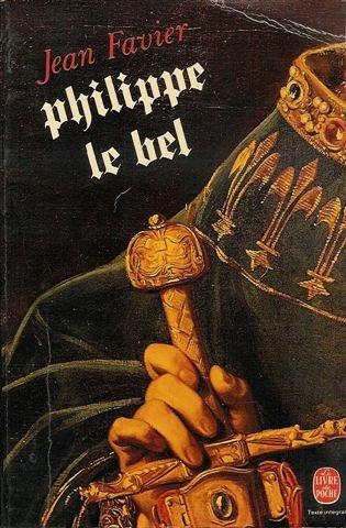 9782025302482: Philippe Le Bel : Le livre de poche n° 5408 en 670 pages