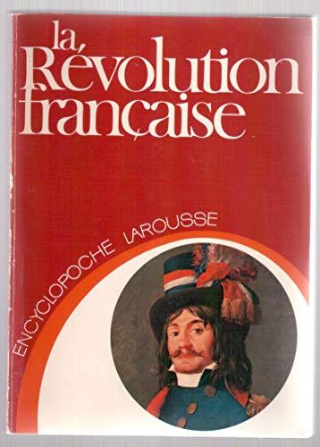 9782030010013: La Revolution francaise (Encyclopoche Larousse ; 1) (French Edition)