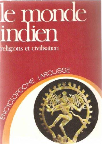 9782030010495: Le Monde indien : Religions et civilisation (Encyclopoche Larousse)