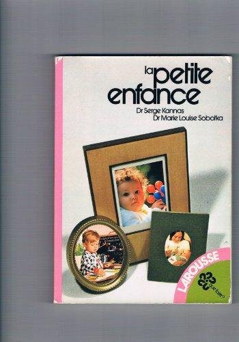 La Petite enfance: Serge Kannas
