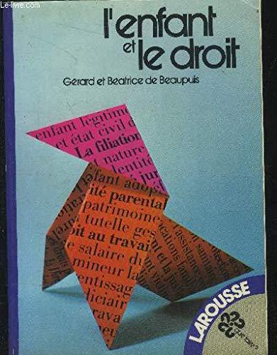 9782030012062: L'enfant et le droit (Que faire?) (French Edition)