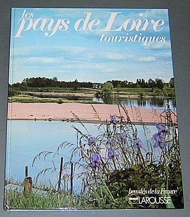Les Pays De Loire (Beautes de la France): Collectif