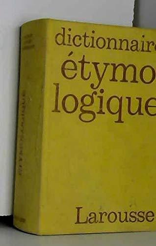 Dictionnaire Etymologique: Albert Dauzat