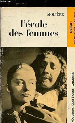 9782030346600: l'ecole des femmes (Nouveaux Classiques Larousse)