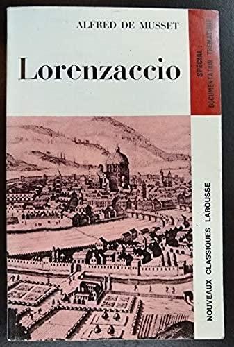 Lorenzaccio (Classiques Larousse) (9782030347201) by Alfred de Musset