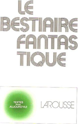 Le Bestiaire fantastique: Jean-Pierre Balpe